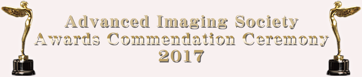 Advanced Imaging Society Awards Commendation Ceremony 2017
