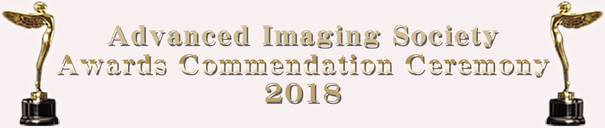 Advanced Imaging Society Awards Commendation Ceremony 2018